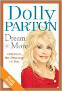 Dream More Deluxe (Enhanced Edition) by Dolly Parton: NOOK Book Enhanced Cover