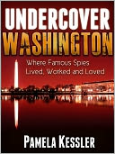 Undercover Washington by Pamela Kessler: NOOK Book Cover