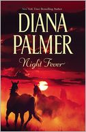 Night Fever by Diana Palmer: NOOK Book Cover
