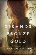 Strands of Bronze and Gold by Jane Nickerson: Book Cover