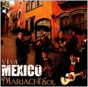 Viva Mexico by Mariachi Sol de Mexico: CD Cover