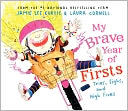 My Brave Year of Firsts by Jamie Lee Curtis: Book Cover