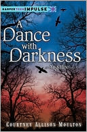 A Dance with Darkness by Courtney Allison Moulton: NOOK Book Cover