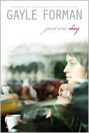 Just One Day by Gayle Forman: NOOK Book Cover