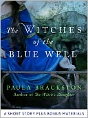 The Witches of the Blue Well by Paula Brackston: NOOK Book Cover