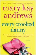 Every Crooked Nanny (Callahan Garrity Series #1) by Mary Kay Andrews: Book Cover