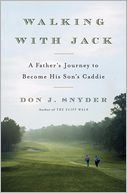Walking with Jack by Don J. Snyder: Book Cover