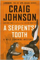 A Serpent's Tooth (Walt Longmire Series #9) by Craig Johnson: Book Cover