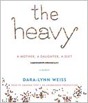 The Heavy by Dara-Lynn Weiss: CD Audiobook Cover