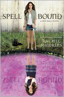 Spell Bound (Hex Hall Series #3) by Rachel Hawkins: Book Cover