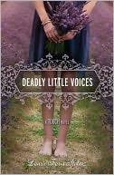 Deadly Little Voices (A Touch Novel) by Laurie Faria Stolarz: Book Cover