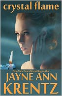 Crystal Flame by Jayne Ann Krentz: NOOK Book Cover