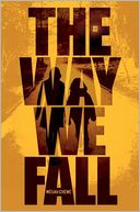 The Way We Fall by Megan Crewe: Book Cover