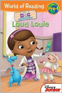 Loud Louie (Doc McStuffins) by Sheila Sweeny Higginson: Book Cover
