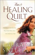 The Healing Quilt by Lauraine Snelling: Book Cover