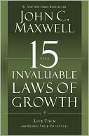 The 15 Invaluable Laws of Growth by John C. Maxwell: Book Cover
