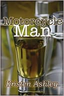 Motorcycle Man by Kristen Ashley: NOOK Book Cover