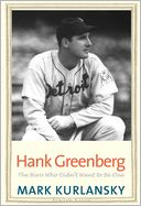 Hank Greenberg by Mark Kurlansky: Book Cover