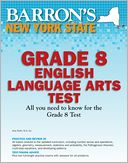 Barron's New York State Grade 8 English Language Arts Test by Cynthia Lassonde: Book Cover