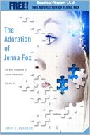 The Adoration of Jenna Fox by Mary E. Pearson: NOOK Book Cover