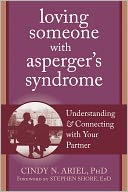 Loving Someone with Asperger's Syndrome by Cindy Ariel: Book Cover