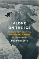 Alone on the Ice by David Roberts: Book Cover