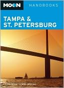 Moon Tampa & St. Petersburg by Laura Reiley: Book Cover