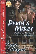 Devin's Mercy [Shifters of Mystery 4] (Siren Publishing Everlasting Classic ManLove) by Lynn Hagen: Book Cover