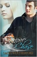 Finding Chase by Lacey Weatherford: NOOK Book Cover