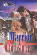 A Warrior for Christmas by Beth Trissel: NOOK Book Cover