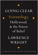 Going Clear by Lawrence Wright: NOOK Book Cover