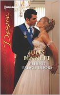 Behind Palace Doors (Harlequin Desire Series #2219) by Jules Bennett: NOOK Book Cover