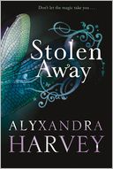 Stolen Away by Alyxandra Harvey: Book Cover