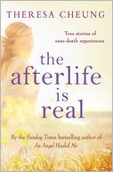 The Afterlife is Real by Theresa Cheung: NOOK Book Cover