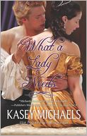 What a Lady Needs by Kasey Michaels: Book Cover