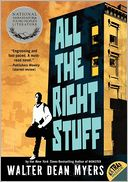 All the Right Stuff by Walter Dean Myers: Book Cover
