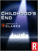 Childhood&amp;#x2019;s End by Arthur C. Clarke: NOOK Book Cover