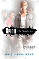 Spirit (Brigid Kemmerer's Elemental Series #3) by Brigid Kemmerer: Book Cover