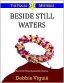 Beside Still Waters by Debbie Viguié: NOOK Book Cover