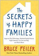 The Secrets of Happy Families by Bruce Feiler: Book Cover