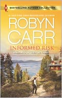 Informed Risk by Robyn Carr: Book Cover