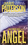 Angel (Maximum Ride Series #7) by James Patterson: Book Cover