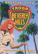Troop Beverly Hills with Shelley Long