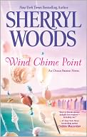 Wind Chime Point (Ocean Breeze Series #2) by Sherryl Woods: Book Cover