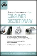 Fisher Investments on Consumer Discretionary by Fisher Investments: NOOK Book Cover