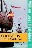 Columbus in the Americas by William Least Heat-Moon: NOOK Book Cover