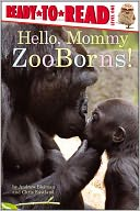 Hello, Mommy ZooBorns! by Andrew Bleiman: NOOK Kids Cover