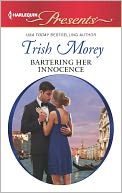 Bartering Her Innocence (Harlequin Presents Series #3115) by Trish Morey: NOOK Book Cover