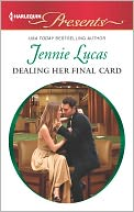 Dealing Her Final Card (Harlequin Presents Series #3116) by Jennie Lucas: NOOK Book Cover