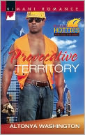 Provocative Territory (Harlequin Kimani Romance Series #319) by AlTonya Washington: NOOK Book Cover